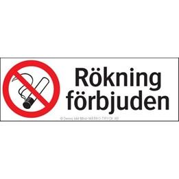 Skylt Rökning Förbjuden 297x105mm PVC Vit